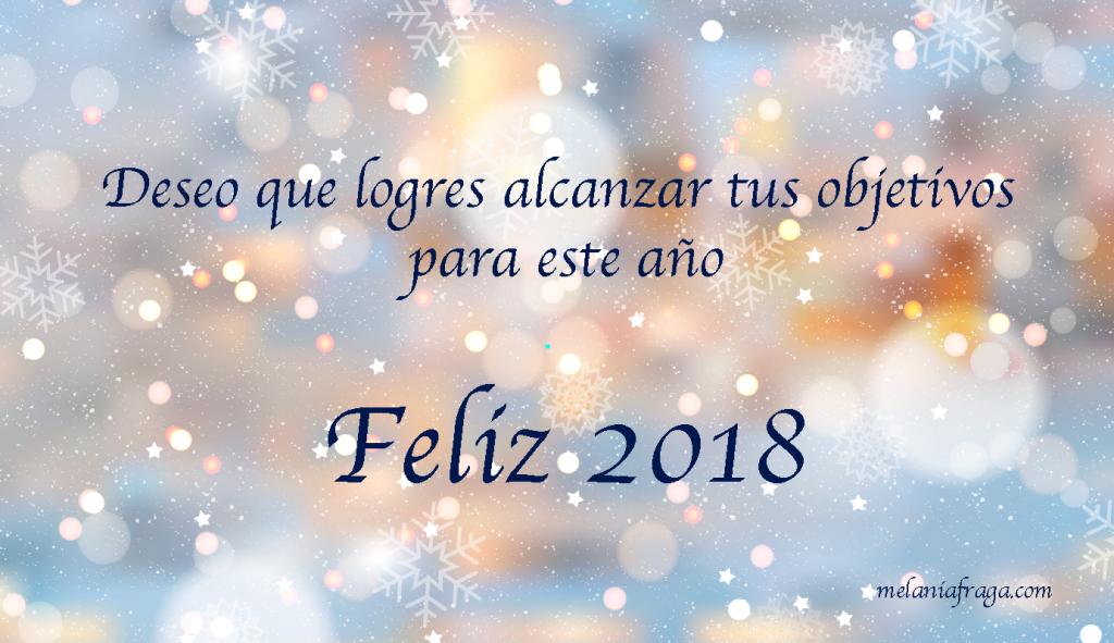 Deseo que logres tus objetivos Feliz 2018